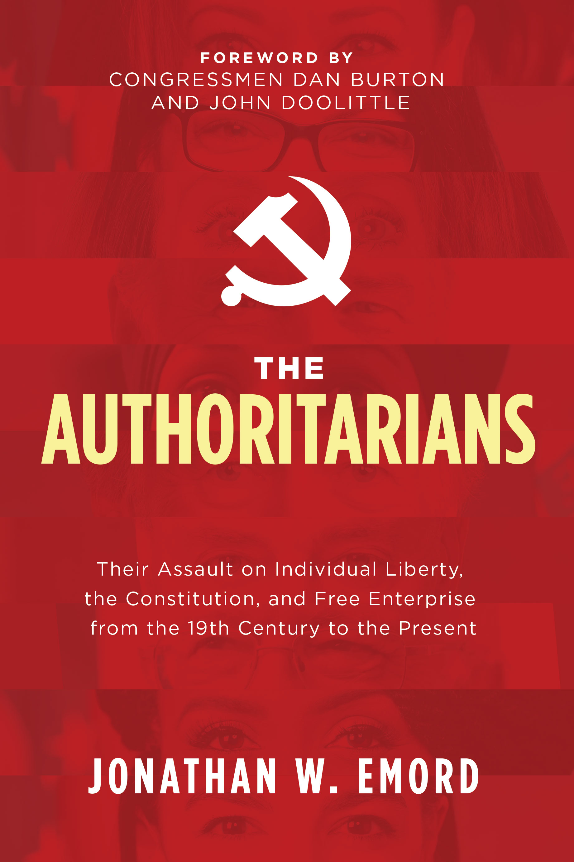 """""""The Authoritarians,"""" by Jonathan W. Emord (available for Pre-Order)"""
