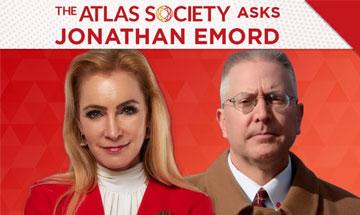 The Atlas Society Asks Jonathan Emord. Sept. 08, 2021 5:00PM EST